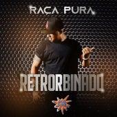 Retrorbinado fra Raça Pura
