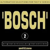 Alternative Selections for the TV Series 'bosch', Volume 2 de Various Artists