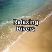 Relaxing Rivers by Ocean Sounds (1)