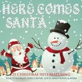 Here Comes Santa von Various Artists