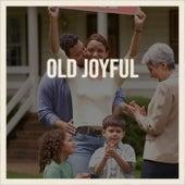 Old Joyful von Various Artists