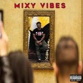Mixy Vibes von 95 Rose