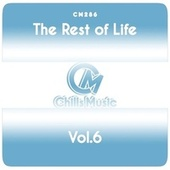 The Rest of Life, Vol.6 by Various Artists