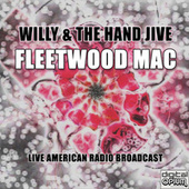 Willy & The Hand Jive (Live) von Fleetwood Mac