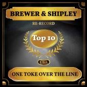 One Toke Over the Line (Billboard Hot 100 - No 10) fra Brewer & Shipley