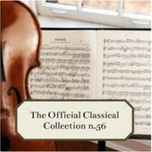 The Official Classical Collection n. 56 de Various Artists