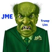 Trump Lies von JME