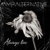 Always Lies by Amira