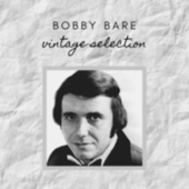 Bobby Bare - Vintage Selection von Bobby Bare