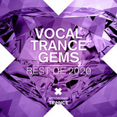 Vocal Trance Gems - Best of 2020 van Various Artists