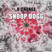 X-Change von Snoop Dogg