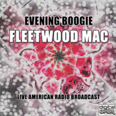 Evening Boogie (Live) by Fleetwood Mac