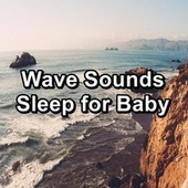 Wave Sounds Sleep for Baby by Spa Music (1)