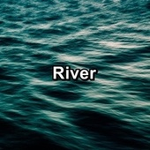 River by Sleep Music Lullabies (1)