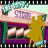 The 1950s Story - Part 3 de Various Artists