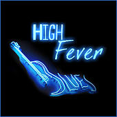 High Fever Blues von Various Artists
