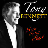 Tony Bennett - Here In My Heart de Tony Bennett