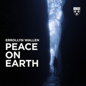 Errollyn Wallen: Peace on Earth de Stephen Cleobury