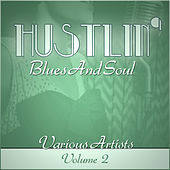 Hustlin' Blues & Soul - Vol 2 de Various Artists