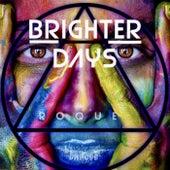 Brighter Days de Roque
