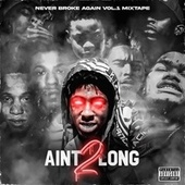 AIN'T 2 LONG von YoungBoy Never Broke Again