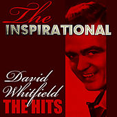 The Inspirational David Whitfield - The Hits by David Whitfield