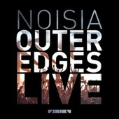 Outer Edges ∴ Live by Noisia