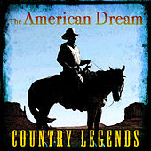 The American Dream - Country Legends de Various Artists