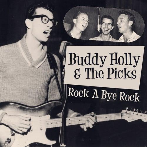 Buddy Holly & The Picks - Rock A Bye Rock by Buddy Holly