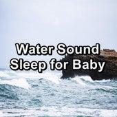 Water Sound Sleep for Baby von Baby Music (1)