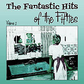 The Fantastic Hits of the  Fifties  - Volume 2 de Various Artists