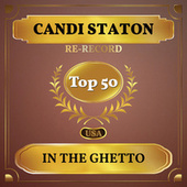 In the Ghetto (Billboard Hot 100 - No 48) by Candi Staton
