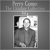 The Ultimate Collection - Vol 4 by Perry Como