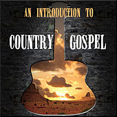 An Introduction To Country Gospel by Various Artists