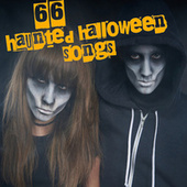 66 Haunted Halloween Songs by Various Artists