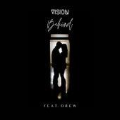 Behind by Vision
