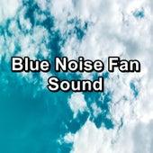 Blue Noise Fan Sound von Yoga Tribe