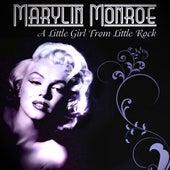 Marylin Monroe - A Little Girl From Little Rock von Marilyn Monroe