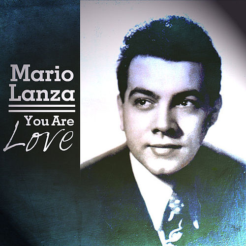 You Are Love by Mario Lanza
