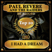 I Had a Dream (Billboard Hot 100 - No 17) de Paul Revere & the Raiders
