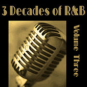 3 Decades of R&B - Vol 3 by Various Artists
