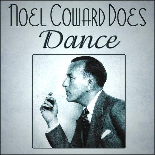 Noel Coward Does Dance by Noel Coward