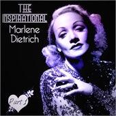 The Inspirational Marlene Dietrich - Part 1 by Marlene Dietrich