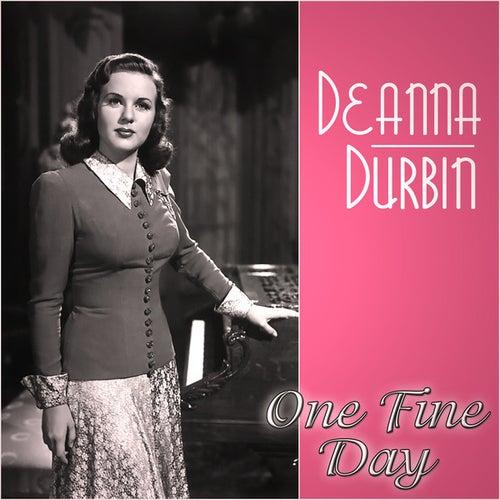 Deanna Durbin - One Fine Day by Deanna Durbin