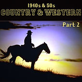 1940s & 50s Country & Western Part 2 de Various Artists