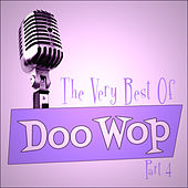 The Very Best Of Doo-Wop - Part 4 by Various Artists