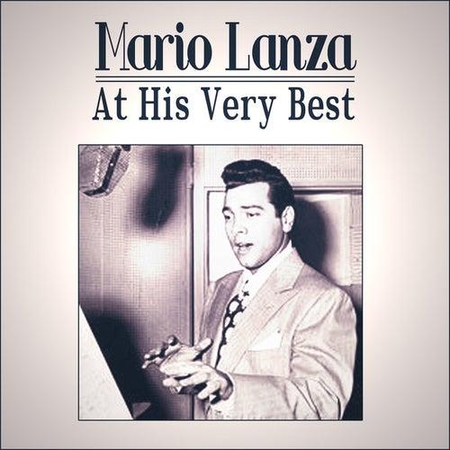 Mario Lanza At His Very Best by Mario Lanza