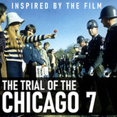 Inspired By The Film 'The Trial of the Chicago 7' de Various Artists