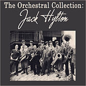 The Orchestral Collection by Jack Hylton