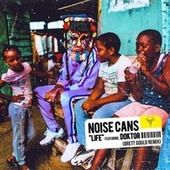 Life (Brett Gould Remix) by Noise Cans
